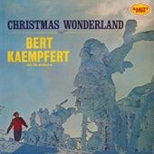 Christmas Wonderland by Bert Kaempfert