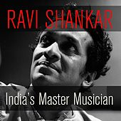 Ravi Shankar: India's Master Musician von Ravi Shankar