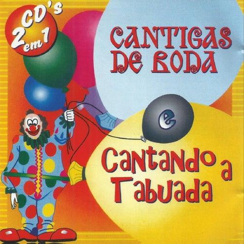 Cantigas de Roda - Cantando a Tabuada de Various Artists