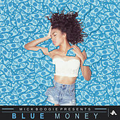 Blue Money by Jay Ant