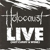 Hot Curry & Wine (Live) by Holocaust