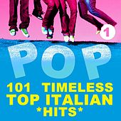 101 Timeless Top Italian Hits, Vol. 1 de Various Artists