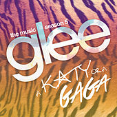 A Katy or a Gaga (Music from the Episode) de Glee Cast