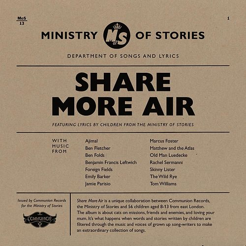 Ministry of Stories - Share More Air by Various Artists