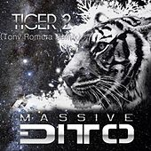 Tiger 2 (Tony Romera Remix) von Massive Ditto