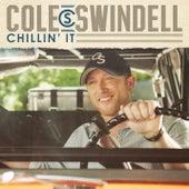 Chillin' It by Cole Swindell
