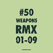 50weaponsrmx01-09 de Various Artists