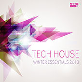 Tech House Winter Essentials 2013 by Various Artists