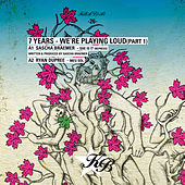 7 Years - We're Playing Loud by Various Artists