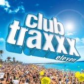 Clubtraxxx, Vol. 11 by Various Artists