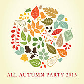 All Autumn Party 2013 von The Harmony Group