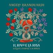 Il rovo e la rosa (Ballate d'amore e di morte) de Angelo Branduardi