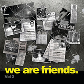 We Are Friends. by Various Artists