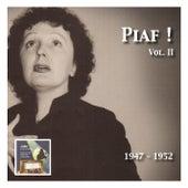 Piaf! – The Édith Piaf Collection Vol. 2: (Recorded 1947-1952) de Edith Piaf