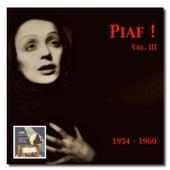 Piaf! – The Edith Piaf Collection, Vol. 3 by Edith Piaf