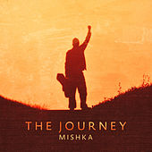 The Journey by Mishka