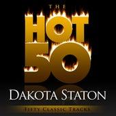The Hot 50 - Dakota Staton  (Fifty Classic Tracks) by Dakota Staton