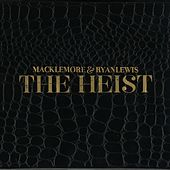 The Heist [Deluxe Edition] di Macklemore & Ryan Lewis