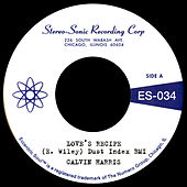 Love's Recipe b/w Wives Get Lonely Too by Calvin Harris