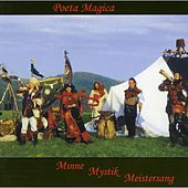 Minne Mystik Meistersang by Poeta Magica