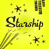Starship by Jefferson Starship