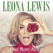 One More Sleep by Leona Lewis
