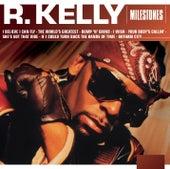 Milestones - R. Kelly von R. Kelly