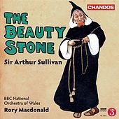 Sullivan: The Beauty Stone by Toby Spence