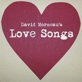 Morneau: Love Songs by Katherine Crawford