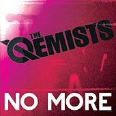 No More by The Qemists