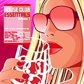 House Club Essentials, Vol. 7 von Various Artists