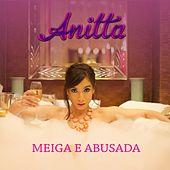 Meiga e Abusada (Single) de Anitta