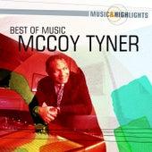 Music & Highlights: McCoy Tyner - Best of by McCoy Tyner