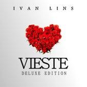 Vieste Deluxe Edition de Ivan Lins