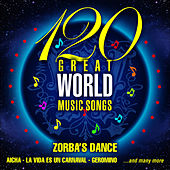 120 Great World Music Songs by Various Artists