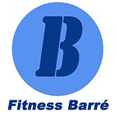 Fitness Barré (The Total Booty, Butt, Lean Legs, Arms, Abs, Flat Belly, Cellulite, Strengthen, Thights, Curves, Sculpting Training Workout) von Various Artists