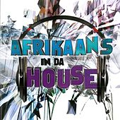 Afrikaans in da House by Various Artists