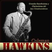 Coleman Hawkins Grandes Saxofonista y Clarinetistas del Jazz Estadounidense by Coleman Hawkins