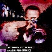 Amazing Performance de Johnny Cash