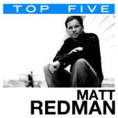 Top 5: Hits by Matt Redman