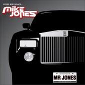 Mr. Jones by Mike Jones