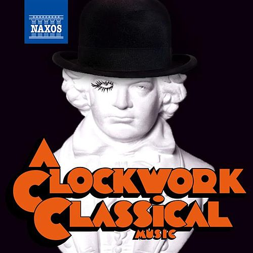 A Clockwork Classical Music by Various Artists