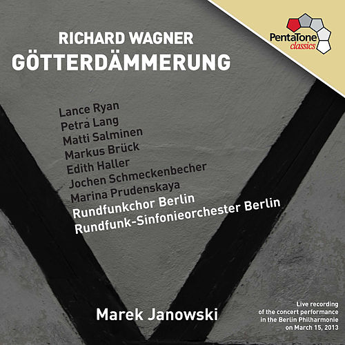 Wagner: Götterdämmerung (Twilight of the Gods) by Lance Ryan