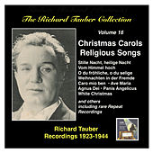 The Richard Tauber Collection, Vol. 16: Christmas Carols and Religious Songs (Recorded 1923 – 1944) de Richard Tauber
