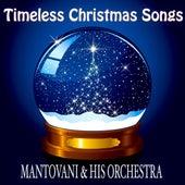 Timeless Christmas Songs (Original Classic Christmas Favourites) von Mantovani & His Orchestra