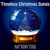 Timeless Christmas Songs (Original Classic Christmas Favourites) von Nat King Cole