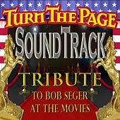 Soundtrack:Tribute to Bob Seger at the Movies by Sam Morrison and Turn the Page