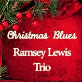 Christmas Blues de Ramsey Lewis