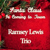 Santa Claus Is Coming to Town de Ramsey Lewis