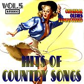 Hits of Country Songs, Vol. 5 (Original Oldies Remastered) de Various Artists
